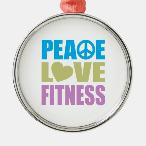 Peace Love Fitness Metal Ornament