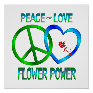 Peace Love FLOWER POWER Poster