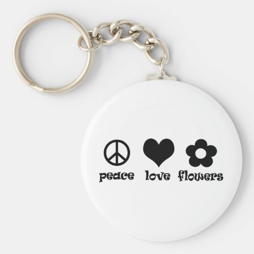 Peace Love Flowers! Keychains