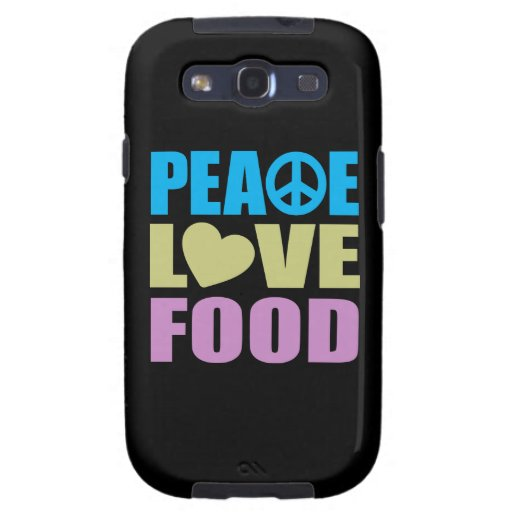 Peace Love Food Galaxy S3 Cases