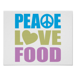 Peace Love Food Poster