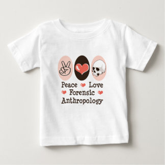Peace Love Forensic Anthropology Baby T-shirt