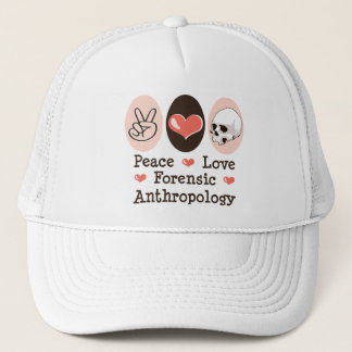 Peace Love Forensic Anthropology Hat