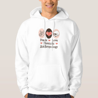Peace Love Forensic Anthropology Hooded Sweatshirt
