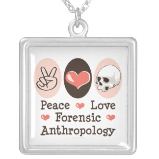 Peace Love Forensic Anthropology Necklace
