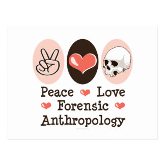 Peace Love Forensic Anthropology Postcard