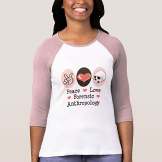 Peace Love Forensic Anthropology Raglan Tee