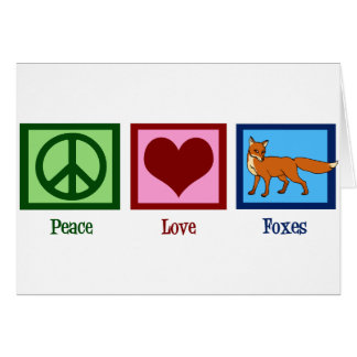 Peace Love Foxes Greeting Card