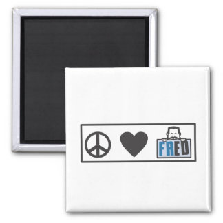 Peace Love Fred 2 Inch Square Magnet