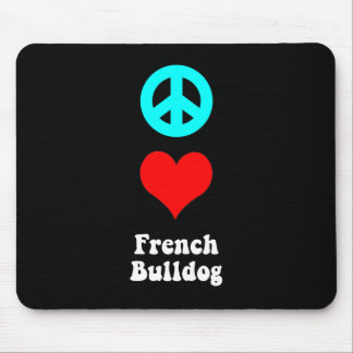 Peace love French Bulldog Mouse Pad