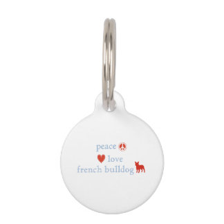 Peace Love French Bulldogs Pet Tag