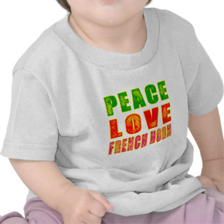 Peace Love French horn T Shirts