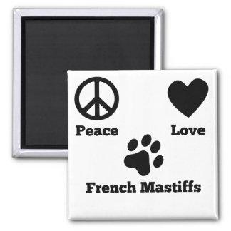Peace Love French Mastiffs 2 Inch Square Magnet
