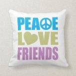 Peace Love Friends Pillow