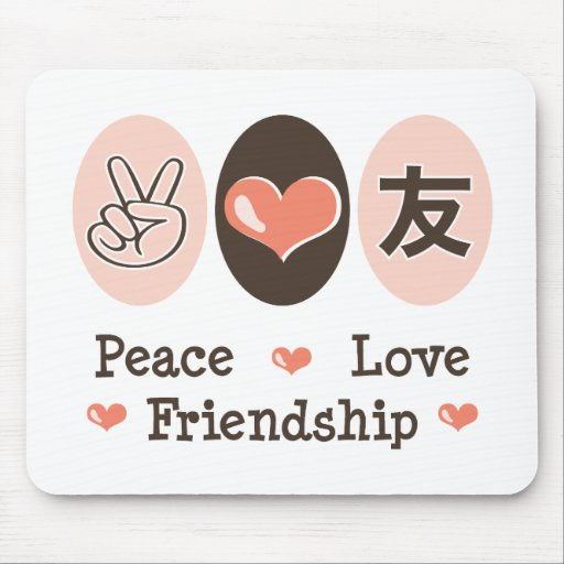 Peace Love Friendship Mousepad