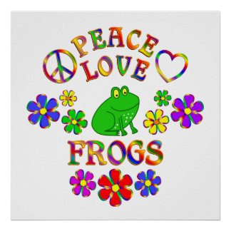 Peace Love Frogs Poster
