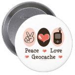 Peace Love Geocache 4 Inch Round Button