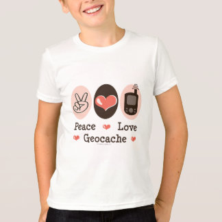 Peace Love Geocache T-Shirt