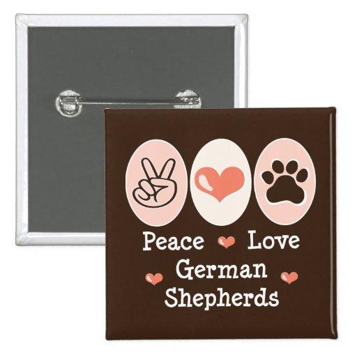 Peace Love German Shepherds Button