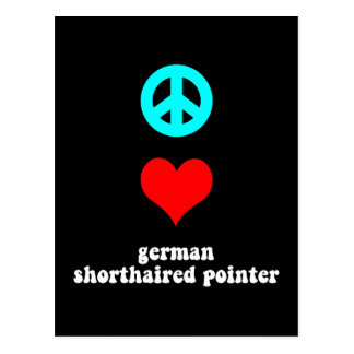 Peace love German Shorthaired Pointer Postcard