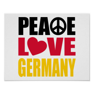 Peace Love Germany Poster