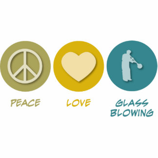Peace Love Glass Blowing Photo Cut Out