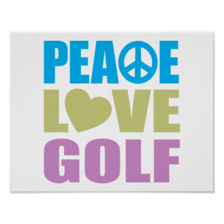 Peace Love Golf Poster