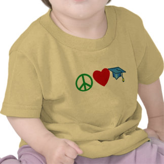 Peace Love Graduation T shirts and Grad Gifts