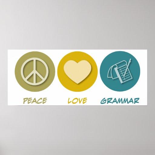 Peace Love Grammar Poster