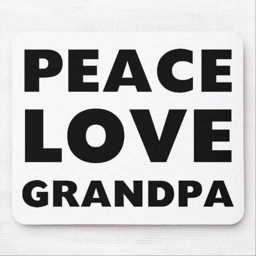 Peace Love Grandpa Mouse Pad