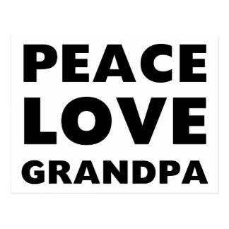 Peace Love Grandpa Postcard