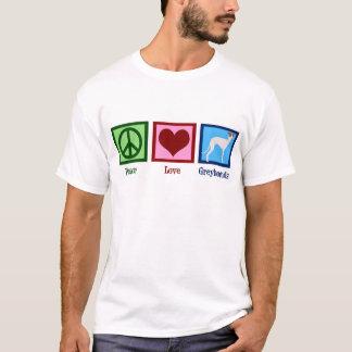 Peace Love Greyhounds T-Shirt