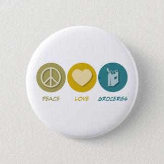 Peace Love Groceries Button