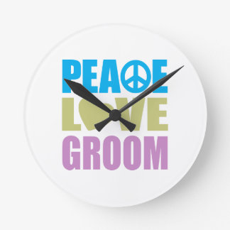 Peace Love Groom Round Clock