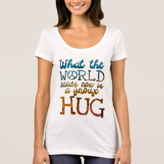 Peace, Love & Group Hugs T-Shirt