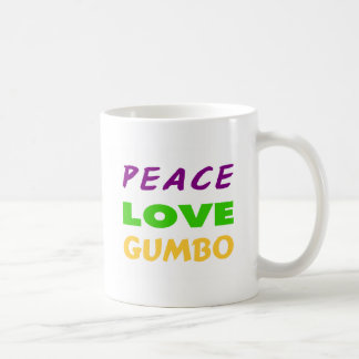 PEACE LOVE GUMBO COFFEE MUG