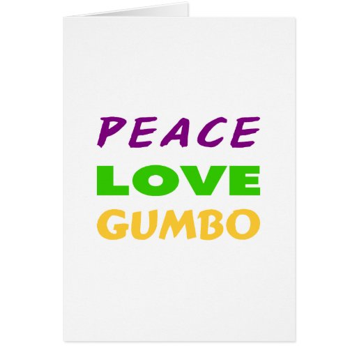 PEACE LOVE GUMBO GREETING CARDS