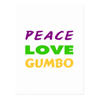 PEACE LOVE GUMBO POSTCARD