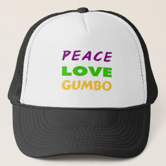 PEACE LOVE GUMBO TRUCKER HAT
