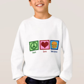Peace Love Hamburgers Sweatshirt