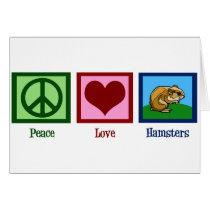 Peace Love Hamsters