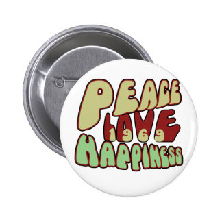 Peace Love Happiness 1969 Button