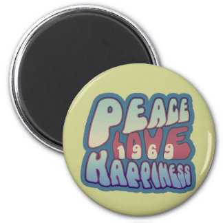 Peace Love Happiness 69 2 Inch Round Magnet
