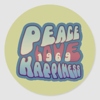 Peace Love Happiness 69 Classic Round Sticker