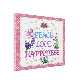 Peace Love Happiness Stretched Canvas Prints