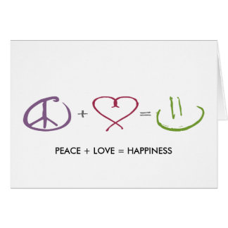 Peace + Love = Happiness Card