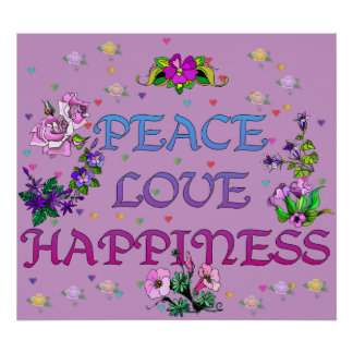 Peace Love Happiness Posters