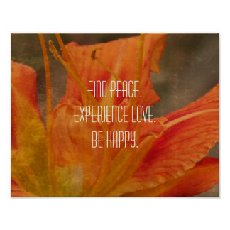 Peace Love Happy Orange Flower Inspirational Poster