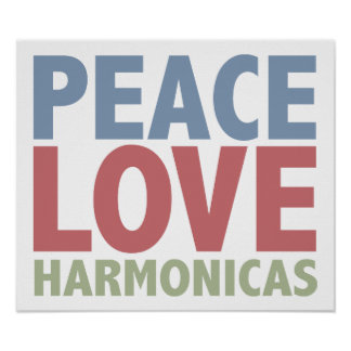 Peace Love Harmonicas Poster