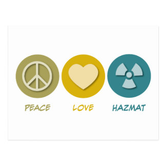 Peace Love Hazmat Postcard